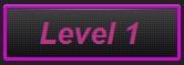 level 1 nejvyšší obtížnost